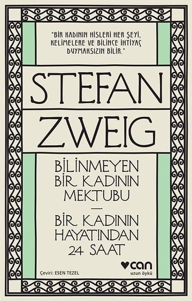 Stefan Zweig – Bilinmeyen Bir Kadının Mektubu
