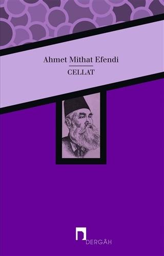 Cellat - Ahmet Mithat Efendi