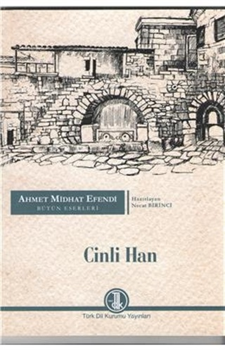 Cinli Han - Ahmet Mithat Efendi