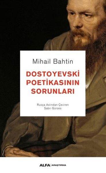 Dostoyevski Poetikasının Sorunları – Mihaiş Mihailoviç Bahtin
