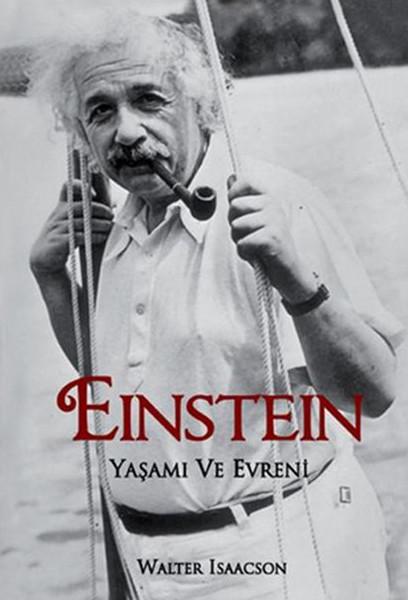 Einstein Yaşamı ve Evreni – Walter Isaacson