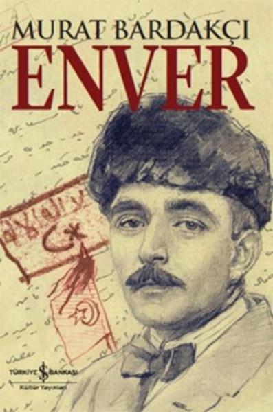 Enver – Murat Bardakçı