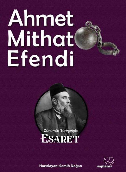 Esaret - Ahmet Mithat Efendi