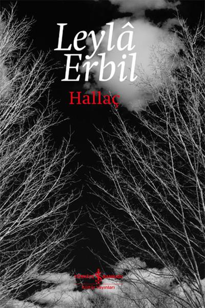 Leyla Erbil - Hallaç