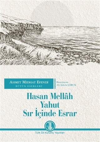 Hasan Mellah Yahut Sır İçinde Esrar - Ahmet Mithat Efendi