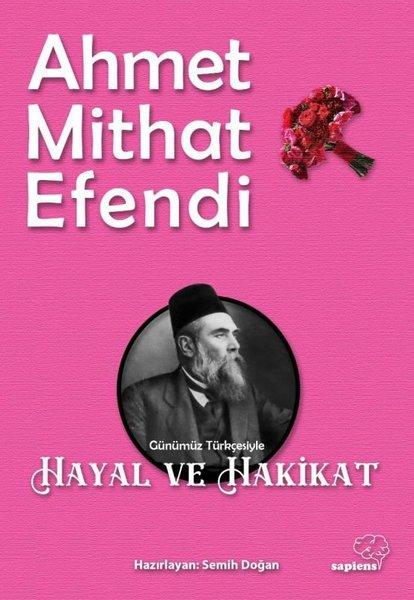 Hayal-i Hakikat - Ahmet Mithat Efendi