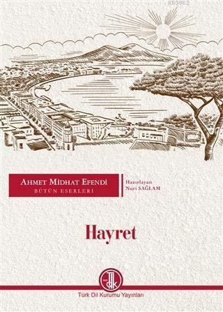 Hayret - Ahmet Mithat Efendi