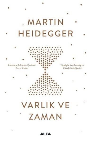 Heidegger – Varlık ve Zaman