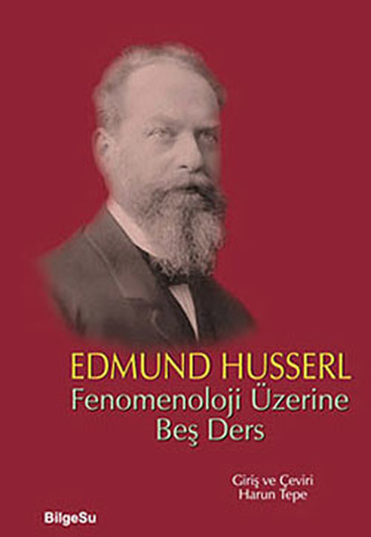 Husserl – Fenomenoloji Üzerine Beş Ders