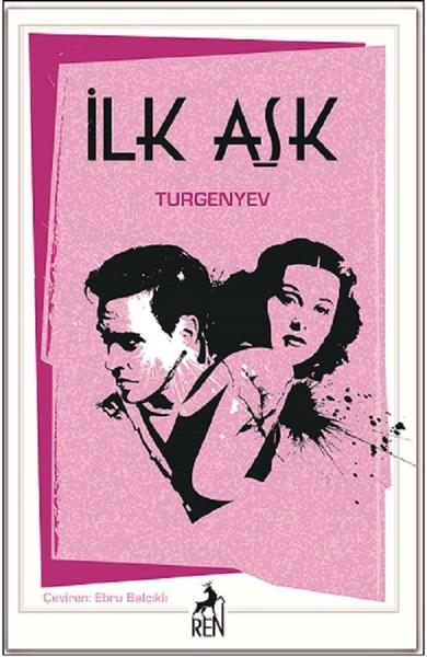Ivan Sergeyeviç Turgenyev – İlk Aşk