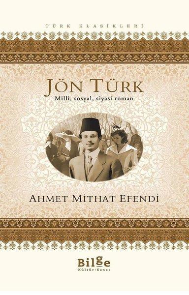 Jön Türk - Ahmet Mithat Efendi