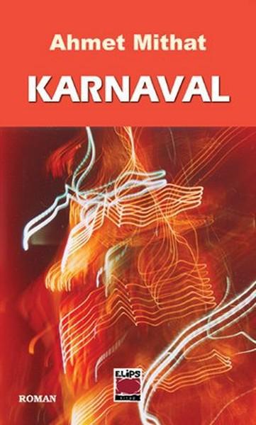 Karnaval - Ahmet Mithat Efendi