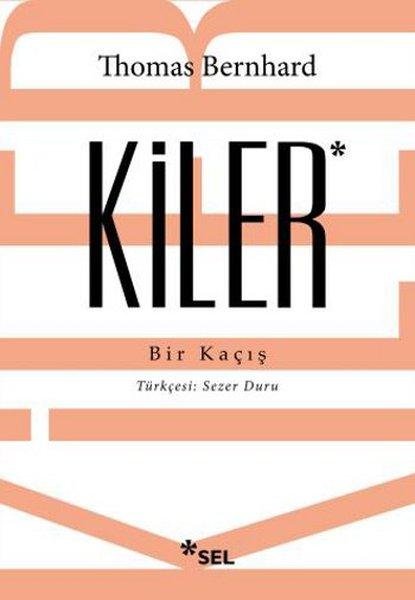 Kiler – Thomas Bernhard