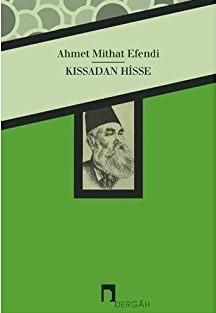 Kıssadan Hisse - Ahmet Mithat Efendi