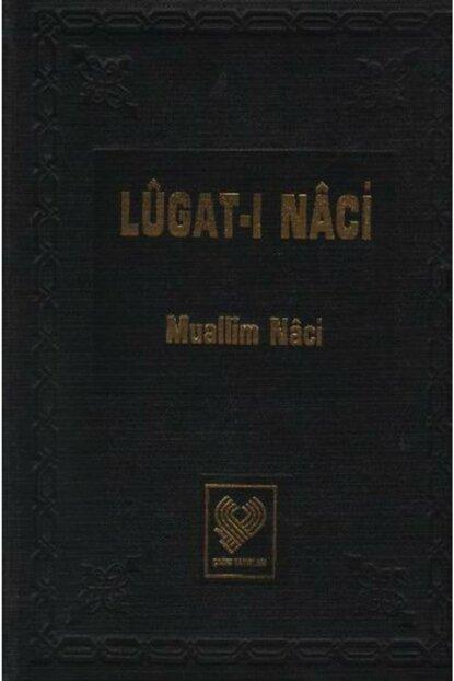 Lugat-I Naci - Muallim Naci