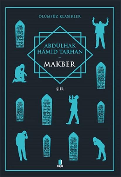 Makber - Abdülhak Hamid Tarhan