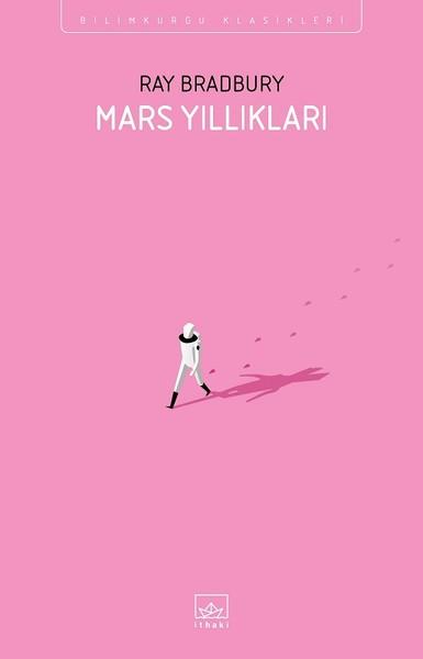 Mars Yıllıkları – Ray Bradbury