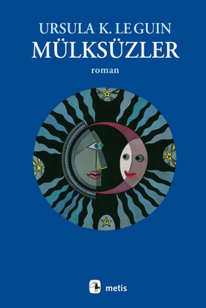 Mülksüzler – Ursula K. Le Guin