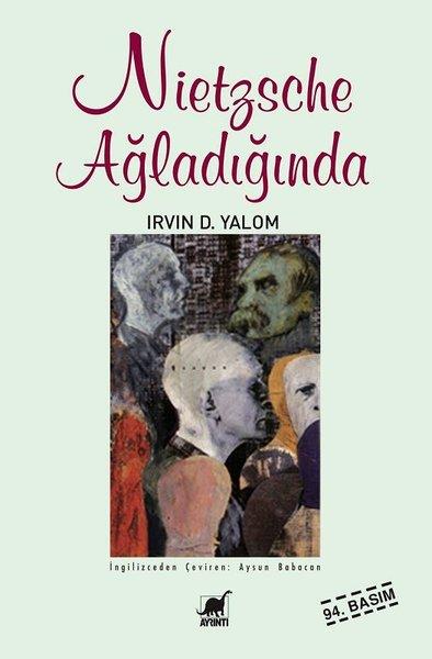 Nietzsche Ağladığında – Irvin D. Yalom