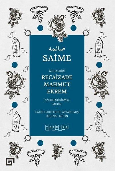 Saime - Recaizade Mahmut Ekrem