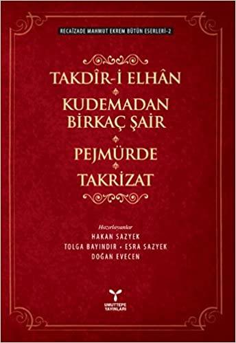 Takdir-i Elhan - Recaizade Mahmut Ekrem