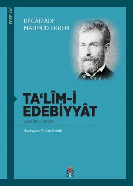 Talim-i Edebiyyat - Reaizade Mahmut Ekrem
