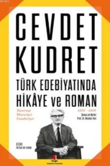 Cevdet Kudret - Türk Edebiyatında Hikaye ve Roman