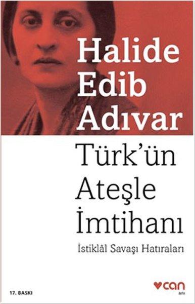 Türk'ün Ateşle İmtihanı – Halide Edip Adıvar