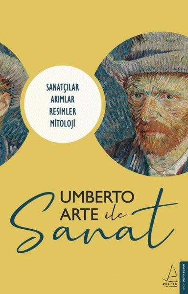 Umberto Arte ile Sanat: Sanatçılar-Akımlar-Resimler-Mitoloji – Umerto Arte