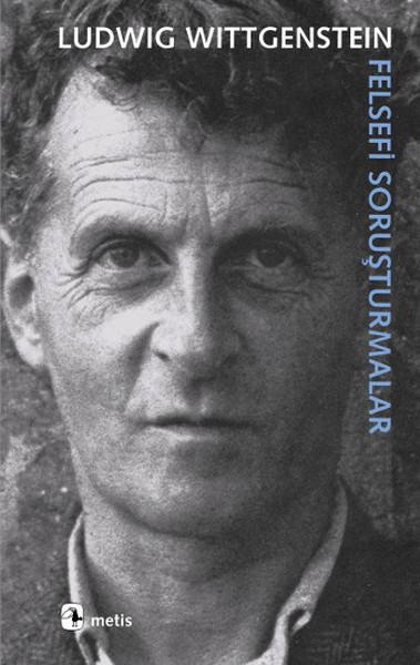 Wittgenstein – Felsefi Soruşturmalar