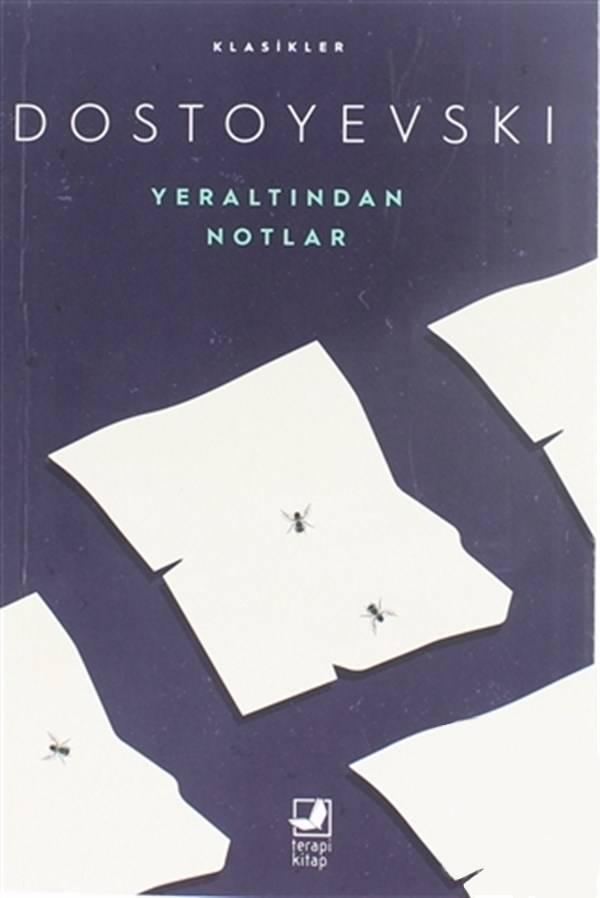 Yeraltından Notlar – Fyodor Dostoyevski