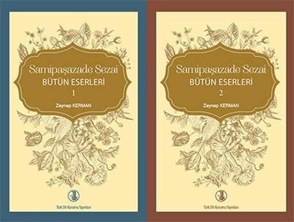 Zeynep Kerman - Samipaşazade Sezai Tüm Eserleri