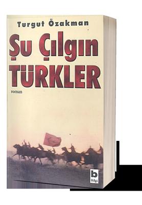 su-cilgin-turkler-turgut-ozakman.png (127 KB)