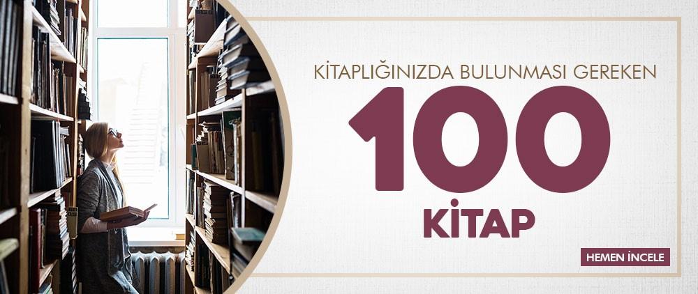 Kitaplığınızda Bulunması Gereken 100 Kitap