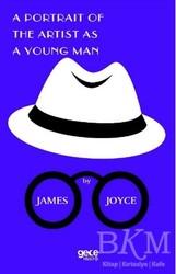 Gece Kitaplığı - A Portrait Of The Artist As A Young Man