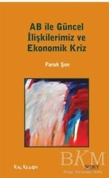 Kalkedon Yayıncılık - AB ile Güncel İlişkilerimiz ve Ekonomik Kriz