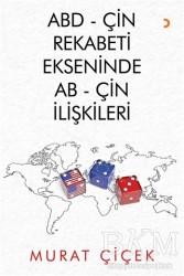 Cinius Yayınları - ABD - Çin Rekabeti Ekseninde AB - Çin İlişkileri