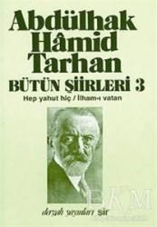 Dergah Yayınları - Abdülhak Hamid Tarhan Bütün Şiirleri 3