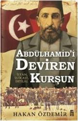 Timaş Yayınları - Abdülhamid'i Deviren Kurşun