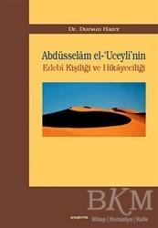 Araştırma Yayınları - Abdüsselam el-'Uceyli'nin Edebi Kişiliği ve Hikayeciliği