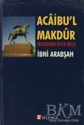 Selenge Yayınları - Acaibu'l Makdur