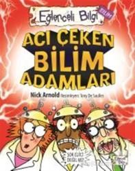 Timaş Yayınları - Acı Çeken Bilim Adamları Eğlenceli Bilgi - 30