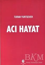 Can Yayınları (Ali Adil Atalay) - Acı Hayat