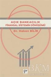 Gazi Kitabevi - Açık Bankacılık Finansal Sistemin Dönüşümü