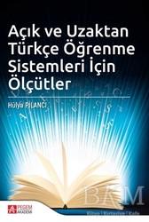 Pegem Akademi Yayıncılık - Akademik Kitaplar - Açık ve Uzaktan Türkçe Öğrenme Sistemleri İçin Ölçütler