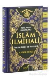 Çile Yayınları - Açıklamalı-Muamelatlı İslam İlmihali (Büyük Boy)