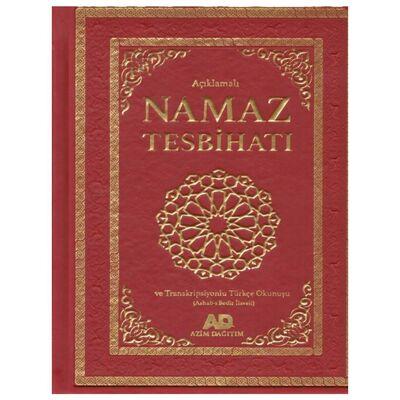 Açıklamalı Namaz Tesbihatı Ve Transkripsiyonlu Türkçe Okunuşu Ashab-ı Bedir İlaveli