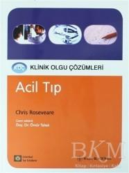 İstanbul Tıp Kitabevi - Acil Tıp - Klinik Olgu Çözümleri