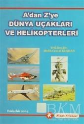 Nisan Kitabevi - Ders Kitaplar - A'dan Z'ye Dünya Uçakları ve Helikopterleri
