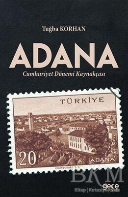 Adana - Cumhuriyet Dönemi Kaynakçası
